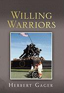 Willing Warriors - Gager, Herbert