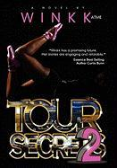 Tour Secrets 2 - Winkk