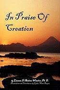 In Praise of Creation - D'Andrea-Winslow, Lisanne Ph. D.