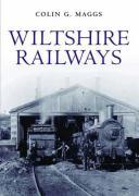 Wiltshire Railways - Maggz, Colin G.