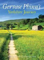 Gervase Phinn's Yorkshire Journey - Phinn, Gervase