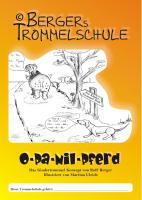 Opa Nilpferd - Bergers Trommelschule