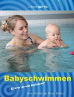 Babyschwimmen: Eltern lernen loslassen