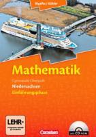 Bigalke/Köhler: Mathematik - Niedersachsen - Einführungsphase: Schülerbuch mit CD-ROM