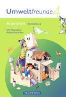 Umweltfreunde - Brandenburg: 4. Schuljahr - Arbeitsheft mit Wegweiser Arbeitstechniken (Umweltfreunde: Brandenburg - Ausgabe 2009)