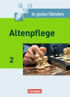 In guten Händen - Altenpflege - Band 2