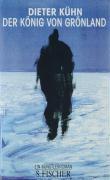 Der König von Grönland: Ein Künstlerroman