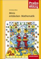 Praxis Frühe Bildung: Praxis Frühkindliche Bildung: Minis entdecken Mathematik