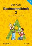 Das Auer Sprachbuch. 2. Schuljahr. Rechtschreibheft. Lateinische Ausgangsschrift. Ausgabe für Baden-Württemberg: Ausgabe für Rechtshänder. Ausgabe S