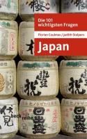 Die 101 Wichtigsten Fragen: Japan (German Edition)