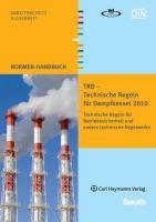 TRD - Technische Regeln für Dampfkessel 2010