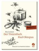 Der Tintenfisch Paul Oktopus: Gedichte für neugierige Kinder