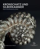 Kronschatz und Silberkammer der Hohenzollern