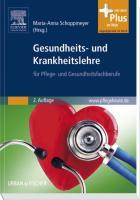 Gesundheits- und Krankheitslehre: für Pflege- und Gesundheitsfachberufe - mit www.pflegeheute.de-Zugang