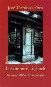 Lissabonner Logbuch: Stimmen, Blicke, Erinnerungen