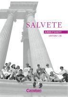 Salvete - Bisherige Ausgabe: Salvete, Arbeitsheft, Lektion 1-30