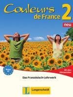 Couleurs de France 2 Neu. Lehr- und Übungsbuch: Das Französisch-Lehrwerk
