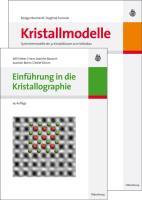 Einführung in die Kristallographie / Kristallmodelle. Symmetriemodelle der 32 Kristallklassen zum Selbstbau