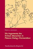 Die Argumente des Dritten Menschen in Platons Dialog »Parmenides«