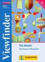 Viewfinder Topics. The Media. Students' Book: The Powers of Persuasion