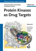 Protein Kinases as Drug Targets (Methods and Principles in Medicinal Chemistry, Band 49)