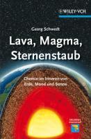 Lava, Magma, Sternenstaub: Chemie im Inneren von Erde, Mond und Sonne (Erlebnis Wissenschaft)