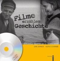Filme erzählen Geschichte: Schleswig-Holstein im 20. Jahrhundert. Bewegte Zeiten - Bewegte Bilder.