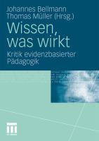 Wissen, Was Wirkt: Kritik Evidenzbasierter Pädagogik