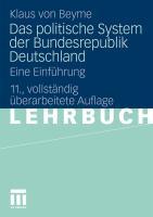 Das Politische System der Bundesrepublik Deutschland: Eine Einführung (German Edition)