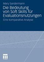 Die Bedeutung Von Soft Skills Für Evaluationsnutzungen: Eine Komparative Analyse