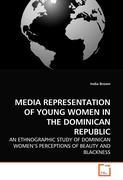 MEDIA REPRESENTATION OF YOUNG WOMEN IN THE DOMINICAN REPUBLIC