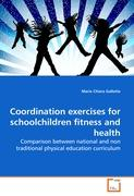 Coordination exercises for schoolchildren fitness and health