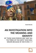AN INVESTIGATION INTO THE MEANING AND IDENTITY
