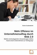 Mehr Effizienz im Unternehmensalltag durch Web 2.0