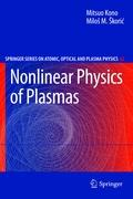 Nonlinear Physics of Plasmas