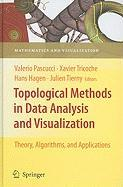 Topological Methods in Data Analysis and Visualization: Theory, Algorithms, and Applications