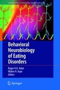 Behavioral Neurobiology of Eating Disorders (Current Topics in Behavioral Neurosciences)