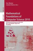 Mathematical Foundations of Computer Science 2010: 35th International Symposium, MFCS 2010, Brno, Czech Republic, August 23-27, 2010, Proceedings (Lecture Notes in Computer Science (6281), Band 6281)