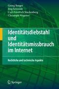 Identitätsdiebstahl und Identitätsmissbrauch im Internet