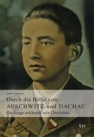 Durch die Hölle von Auschwitz und Dachau: Ein Junge erkämpft sein Überleben