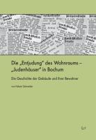 """Die """"Entjudung"""" des Wohnraums - """"Judenhäuser"""" in Bochum"""