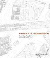 Architecture as City: Saemangeum Island City