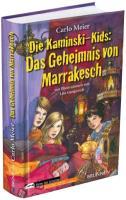 Die Kaminski-Kids: Das Geheimnis von Marrakesch: Band 12