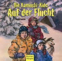 Die Kaminski-Kids: Auf der Flucht: Hörspiel Nr. 4 / Buch Band 5 (Die Kaminski-Kids-Hörspiele)
