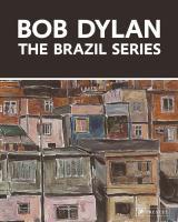 Bob Dylan: The Brazil Series