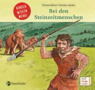 Bei den Steinzeitmenschen: Kinder wissen mehr