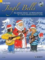 Jingle Bells: Die schönsten Advents- und Weihnachtslieder für 1-3 Gitarren und/oder Melodieinstrumente in C. 1-3 Gitarren (Melodieinstrumente in C ad libitum). (Kreidler Gitarrenschule)
