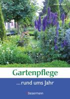 Gartenpflege rund ums Jahr