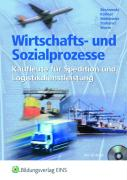 Wirtschafts- und Sozialprozesse. Kaufleute für Spedition und Logistikdienstleistung (Lernmaterialien)