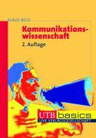 Kommunikationswissenschaft (utb basics)